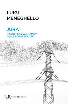 Rallydeicolliscaligeri.it Jura. Ricerche sulla natura delle forme scritte Image