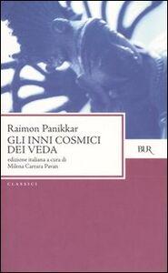 Libro Gli inni cosmici dei Veda Raimon Panikkar