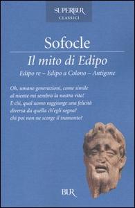 Libro Il mito di Edipo Sofocle , L. Anneo Seneca