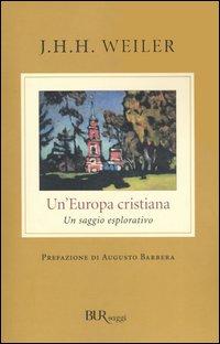 Un' Europa cristiana. Un sa...