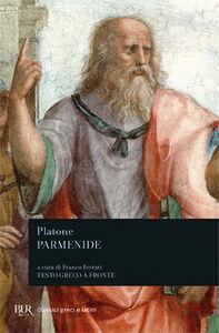 Foto Cover di Parmenide. Testo greco a fronte, Libro di Platone, edito da BUR Biblioteca Univ. Rizzoli