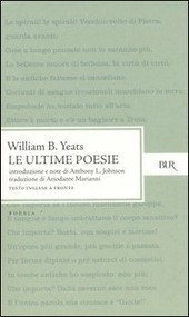 Le ultime poesie. Testo inglese a fronte