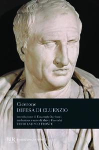 Libro Difesa di Cluenzio. Testo latino a fronte M. Tullio Cicerone