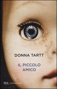 Libro Il piccolo amico Donna Tartt