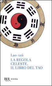 La regola celeste-Il libro del Tao