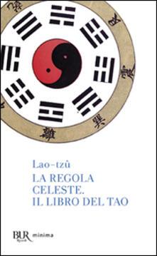 Ristorantezintonio.it La regola celeste-Il libro del Tao Image