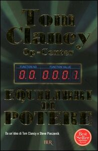 Libro Op-Center. Equilibri di potere Tom Clancy
