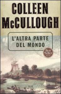 Libro L' altra parte del mondo Colleen McCullough