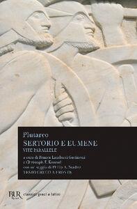 Libro Vite parallele. Sertorio-Eumene. Testo greco a fronte Plutarco