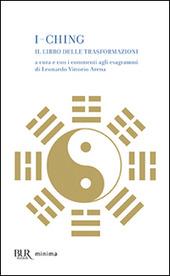 I-Ching. Il libro delle trasformazioni