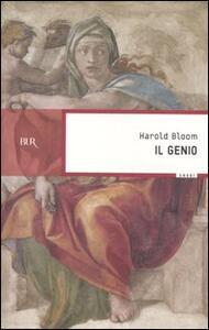 Il genio. Il senso dell'eccellenza attraverso le vite di cento individui non comuni - Harold Bloom - copertina