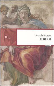 Foto Cover di Il genio. Il senso dell'eccellenza attraverso le vite di cento individui non comuni, Libro di Harold Bloom, edito da BUR Biblioteca Univ. Rizzoli