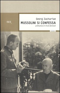 Mussolini si confessa