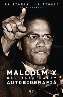 Secchiarapita.it Autobiografia di Malcolm X Image