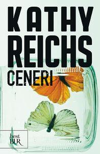 Libro Ceneri Kathy Reichs
