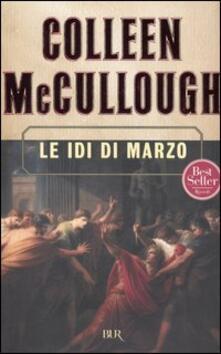 Le idi di marzo - Colleen McCullough - copertina