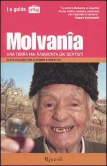 Molvanîa. Una terra mai raggiunta dai dentisti - Santo Cilauro,Tom Gleisner,Rob Sitch - copertina