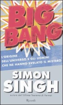 Big Bang. Lorigine delluniverso e gli uomini che ne hanno svelato il mistero.pdf