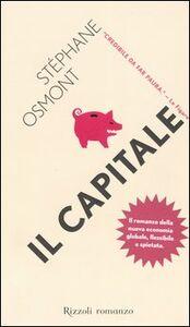 Libro Il capitale Stéphane Osmont
