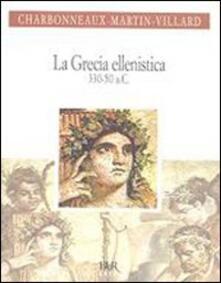 Fondazionesergioperlamusica.it La Grecia ellenistica (330-50 a.C.) Image