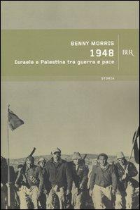 1948. Israele e Palestina t...