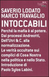 Libro Intoccabili Saverio Lodato , Marco Travaglio