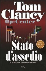 Libro Op-Center. Stato d'assedio Tom Clancy