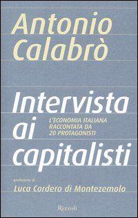 Intervista ai capitalisti