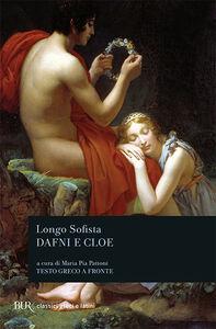 Libro Dafni e Cloe. Testo greco a fronte Sofista Longo