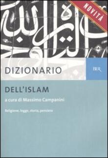 Lpgcsostenible.es Dizionario dell'Islam. Religione, legge, storia, pensiero Image
