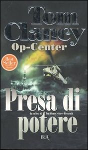 Libro Op-Center. Presa di potere Tom Clancy