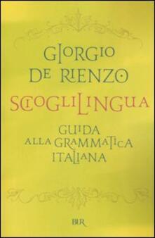 Festivalshakespeare.it Scioglilingua. Guida alla grammatica italiana Image