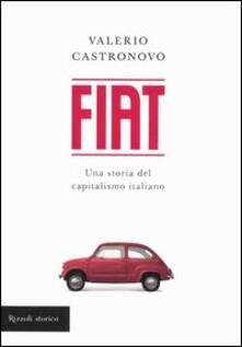 Parcoarenas.it Fiat. Una storia del capitalismo italiano Image