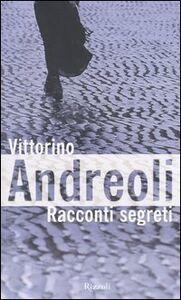 Libro Racconti segreti Vittorino Andreoli