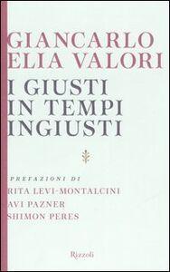 Libro I giusti in tempi ingiusti Giancarlo Elia Valori