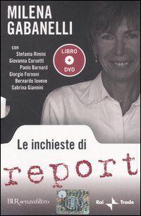 Le inchieste di Report. Con DVD