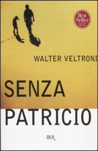Libro Senza Patricio Walter Veltroni