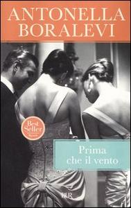 Libro Prima che il vento Antonella Boralevi