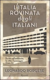 L' Italia rovinata dagli italiani