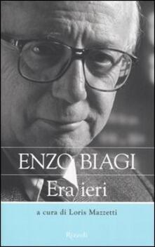 Era ieri - Enzo Biagi - copertina