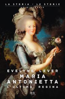 Maria Antonietta. L'ultima ...