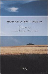 Libro Silenzio Romano Battaglia