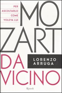 Mozart da vicino. Con CD Audio