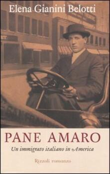 Librisulladiversita.it Pane amaro. Un immigrato italiano in America Image