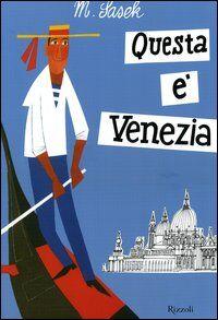 Questa è Venezia
