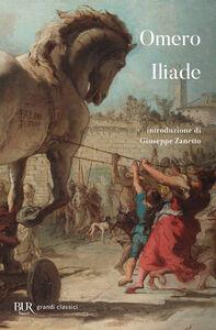 Foto Cover di Iliade, Libro di Omero, edito da BUR Biblioteca Univ. Rizzoli