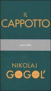 Libro Il cappotto Nikolaj Gogol'