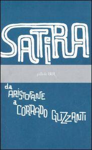 Libro Satira. Da Aristofane a Corrado Guzzanti