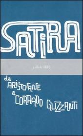 Satira. Da Aristofane a Corrado Guzzanti