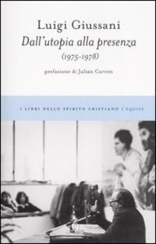 Rallydeicolliscaligeri.it Dall'utopia alla presenza (1975-1978) Image
